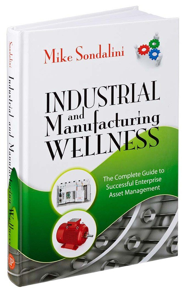Plant Wellness Way EAM is explained in Industrial and Manufacturing Wellness book